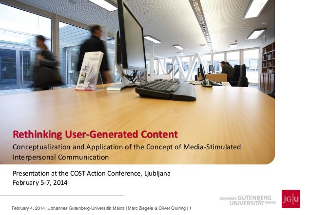 Rethinking User-Generated Content Conceptualization and Application of the Concept of Media-Stimulated Interpersonal Commu...