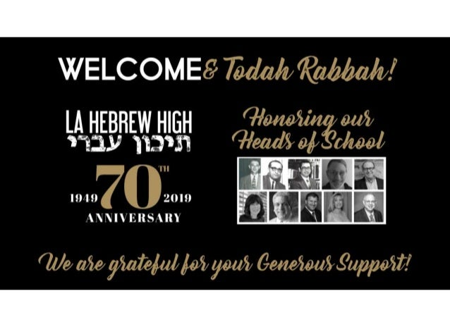 January, 2019 Dear LAHHS Family, I am writing to you on behalf of this evening's honorees, as a Shaliach (emissary) with a...