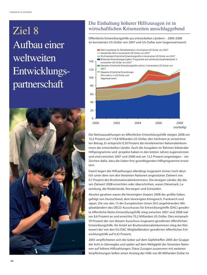 VEREINTE NATIONEN                         Die Einhaltung höherer Hilfszusagen ist in   Ziel 8            wirtschaftlichen ...