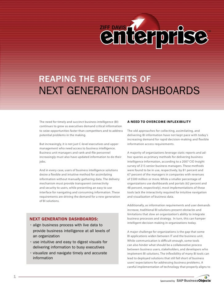 Reaping the Benefits of          Next GeNeratioN DashboarDs           The need for timely and succinct business intelligen...