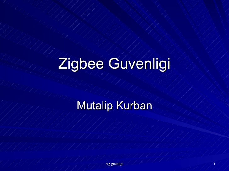Zigbee Guvenligi Mutalip Kurban