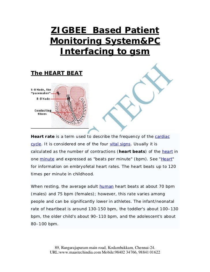 ZIGBEE Based Patient         Monitoring System&PC           Interfacing to gsmThe HEART BEATHeart rate is a term used to d...