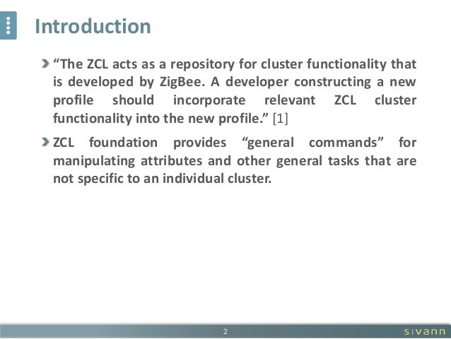 Implementation of the ZigBee ZCL Reporting Configuration Features Slide 2