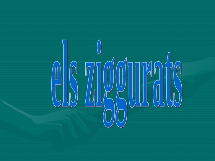els ziggurats