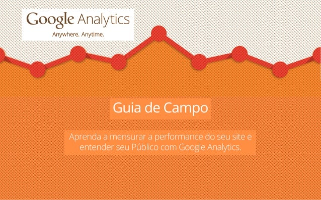 Google Analytics - Guia de Campo