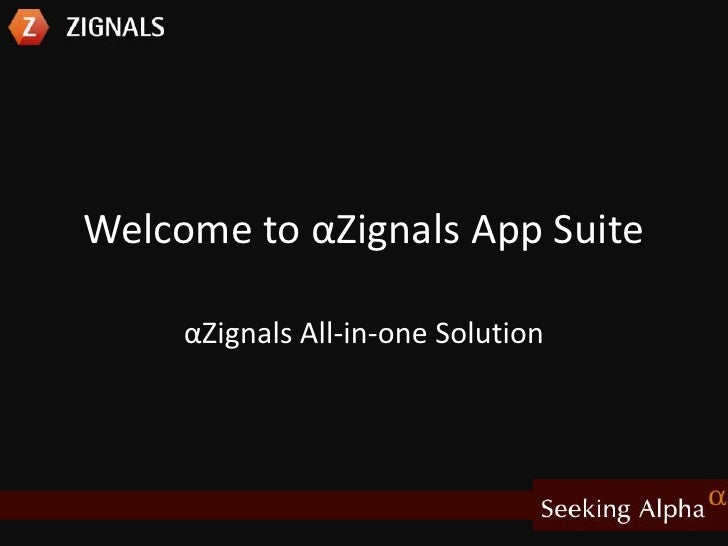 Welcome to αZignals App Suite <br />αZignals All-in-one Solution<br />