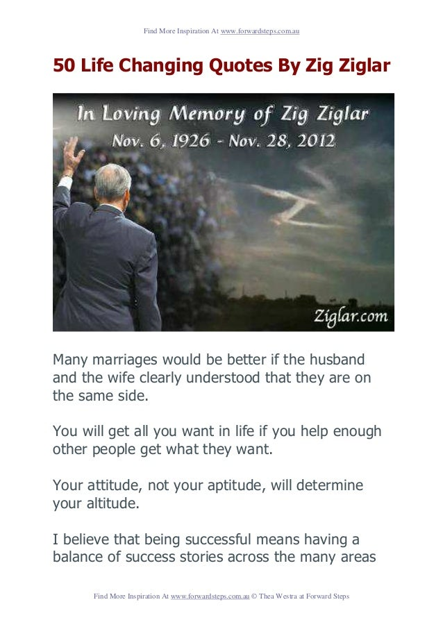 Find More Inspiration At www.forwardsteps.com.au50 Life Changing Quotes By Zig ZiglarMany marriages would be better if the...