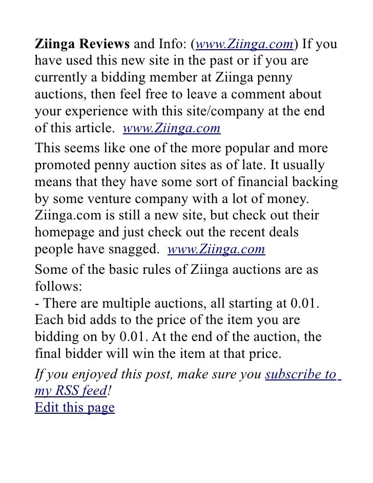 Ziinga Reviews and Info: (www.Ziinga.com) If you have used this new site in the past or if you are currently a bidding mem...