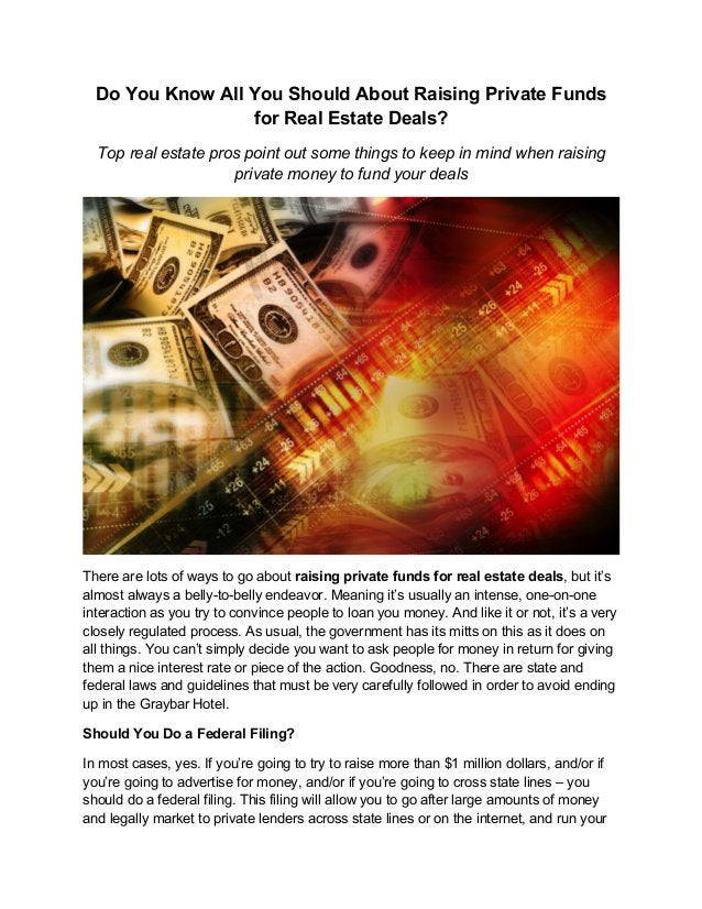 Do You Know All You Should About Raising Private Funds for Real Estate Deals? Top real estate pros point out some things t...