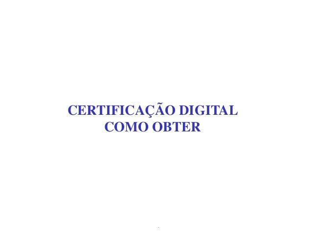 Zilmara Alencar Consultoria CERTIFICAÇÃO DIGITAL COMO OBTER
