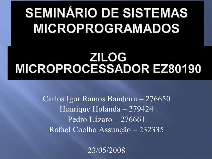 Carlos Igor Ramos Bandeira – 276650 Henrique Holanda – 279424 Pedro Lázaro – 276661 Rafael Coelho Assunção – 232335 23/05/...
