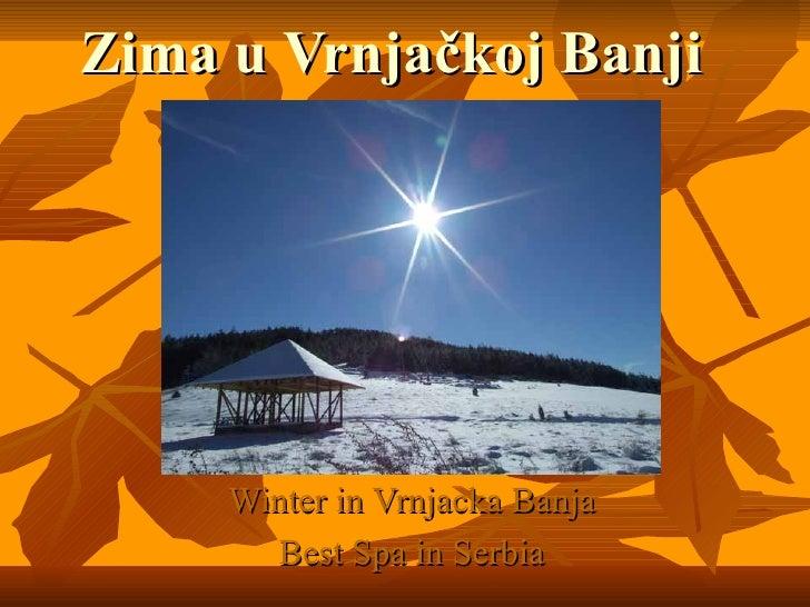 Zima u  Vrnjačkoj Banji Winter in Vrnjacka Banja Best Spa in Serbia