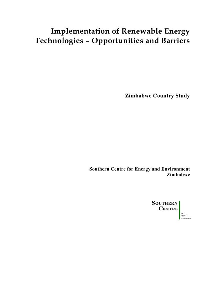 Implementation of Renewable EnergyTechnologies – Opportunities and Barriers                            Zimbabwe Country St...