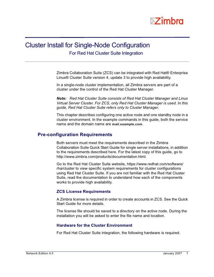 Cluster Install for Single-Node Configuration                              For Red Hat Cluster Suite Integration          ...