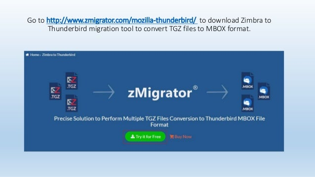 Steps to Import Zimbra TGZ Files to Thunderbird with