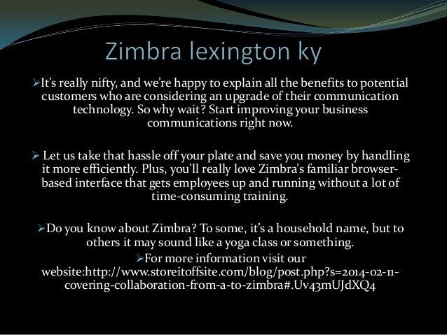 zimbra lexington ky Slide 3