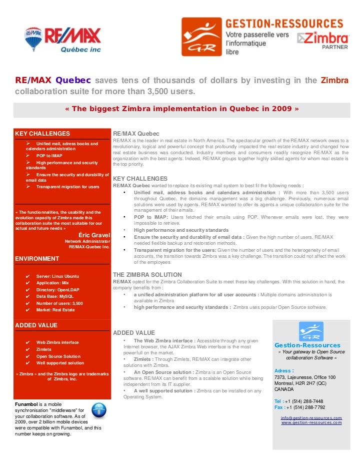 RE/MAX Quebec saves tens of thousands of dollars by investing in the  Zimbra  collaboration suite for more than 3,500 u...
