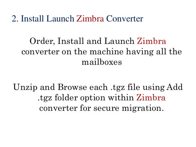 Steps for Zimbra Mailbox to Outlook Migration