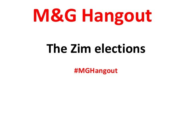 M&G Hangout The Zim elections #MGHangout