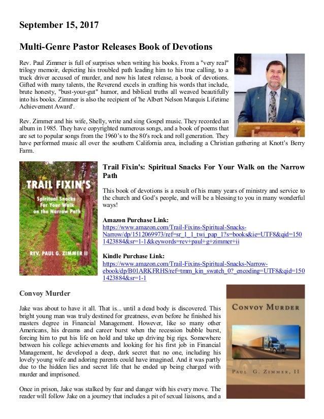 September 15, 2017 Multi-Genre Pastor Releases Book of Devotions Rev. Paul Zimmer is full of surprises when writing his bo...
