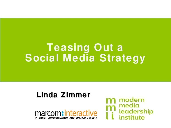 Linda Zimmer Teasing Out a Social Media Strategy