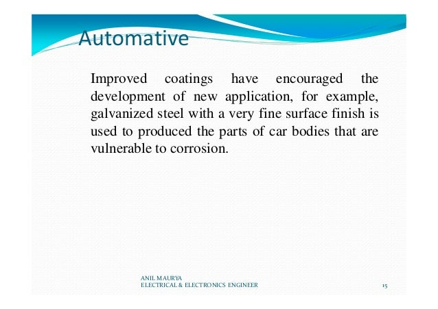 Automative Improved coatings have encouraged the development of new application, for example, galvanized steel with a very...