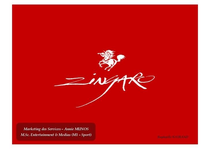 Marketing des Services – Annie MUNOSM.Sc. Entertainment & Medias (M1 – Sport)                                            R...