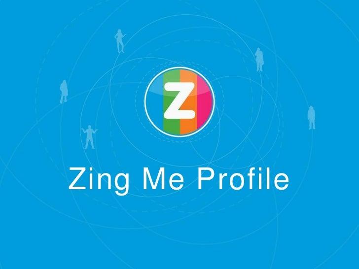 Zing Me Profile