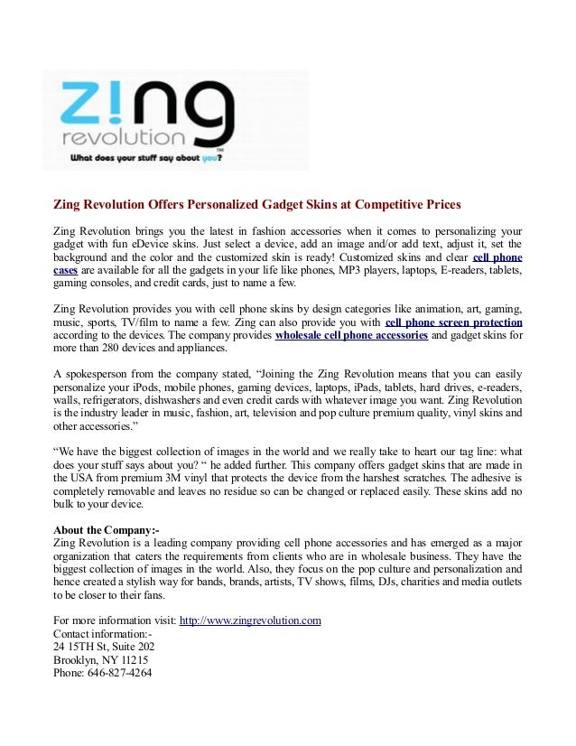 Zing Revolution Offers Personalized Gadget Skins at Competitive PricesZing Revolution brings you the latest in fashion acc...