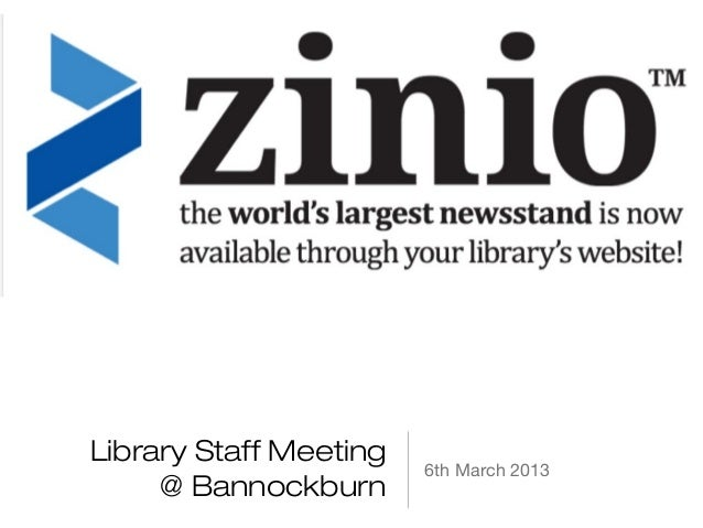 Library Staff Meeting                        6th March 2013     @ Bannockburn