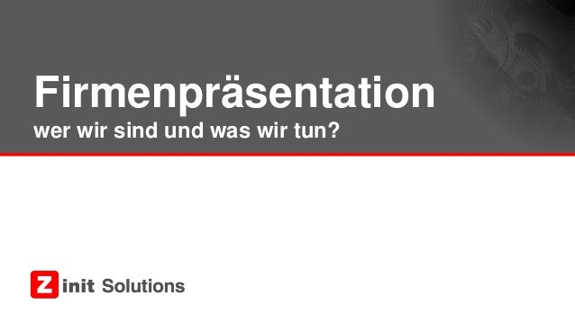 Firmenpräsentation wer wir sind und was wir tun?