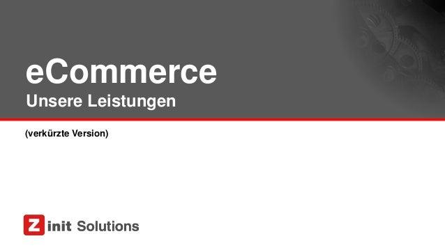 eCommerce Unsere Leistungen (verkürzte Version)
