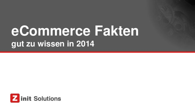 eCommerce Fakten gut zu wissen in 2014