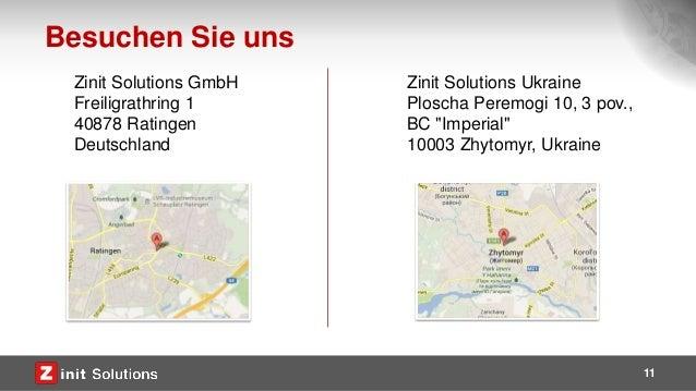 11 Zinit Solutions GmbH Freiligrathring 1 40878 Ratingen Deutschland Besuchen Sie uns Zinit Solutions Ukraine Ploscha Pere...