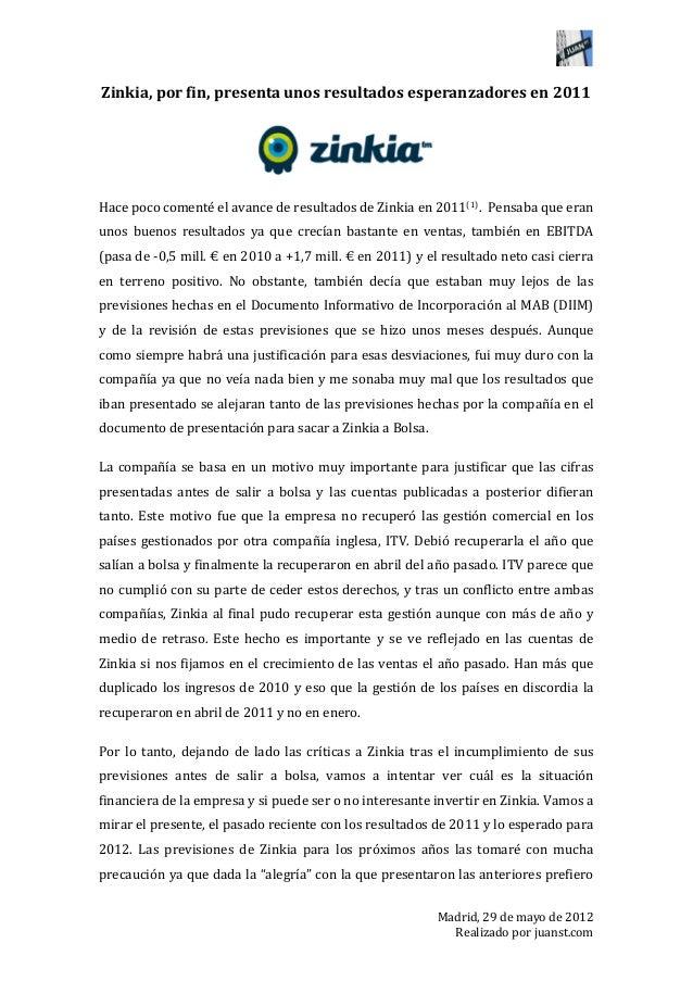Zinkia, por fin, presenta unos resultados esperanzadores en 2011                                       ...