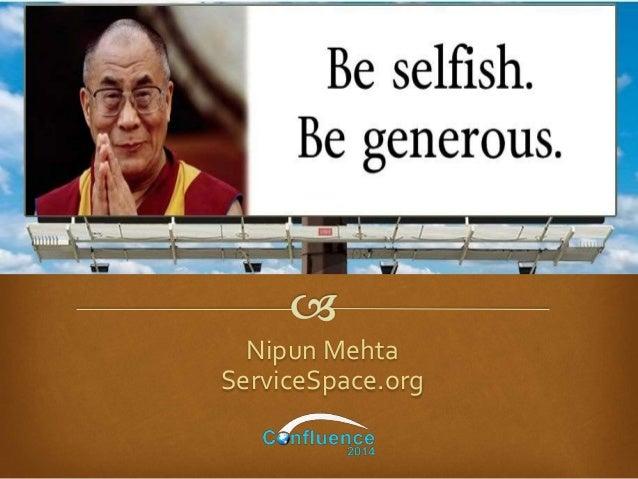 Nipun Mehta ServiceSpace.org
