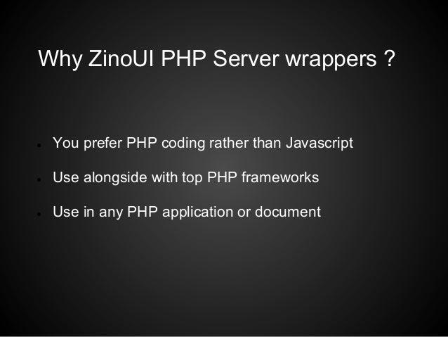 ZinoUI PHP Server wrappers Slide 2
