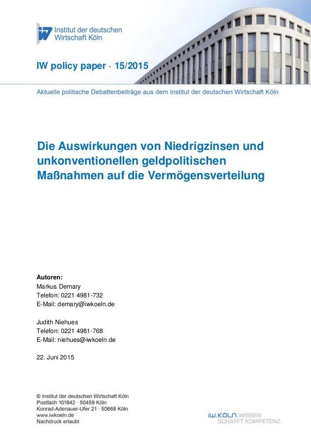 Die Auswirkungen von Niedrigzinsen und unkonventionellen geldpolitischen Maßnahmen auf die Vermögensverteilung IW policy p...