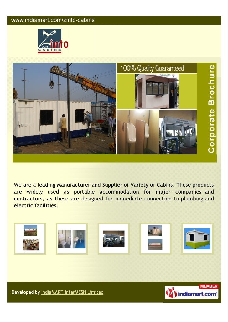 We are a leading Manufacturer and Supplier of Variety of Cabins. These productsare widely used as portable accommodation f...