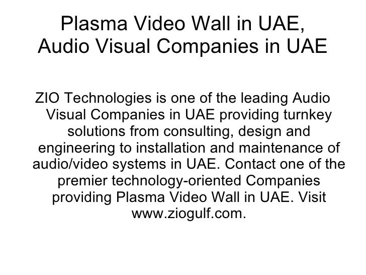 Plasma Video Wall in UAE, Audio Visual Companies in UAE  ZIO Technologies is one of the leading Audio   Visual Companies i...