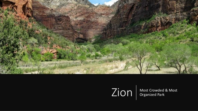 Zion Most Crowded & Most Organized Park