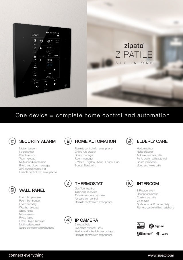 connect everything www.zipato.com SECURITY ALARM Motion sensor Noise sensor Shock sensor Touch keypad Multi-sound alarm si...