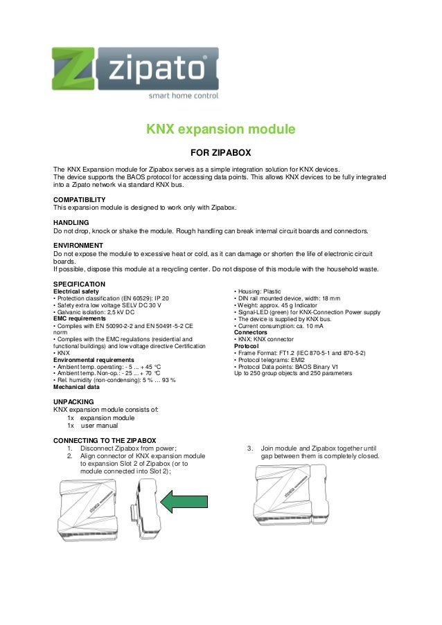 KNX expansion module FOR ZIPABOX The KNX Expansion module for Zipabox serves as a simple integration solution for KNX devi...