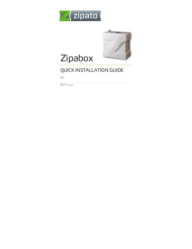ZipaboxQUICK INSTALLATION GUIDEv.11|P a g e