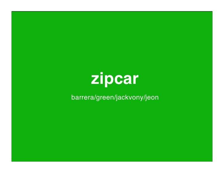 zipcar barrera/green/jackvony/jeon