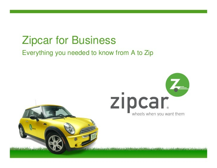 Zipcar for BusinessEverything you needed to know from A to Zip