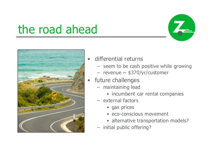 zipcar strategy From case study 113, assess zipcar's marketing strategy with universities in extending this model, analyze the direction zipcar has gone with this marketing.