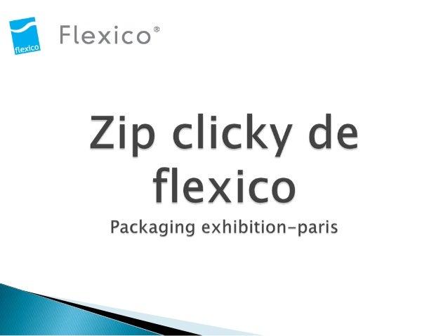    Flexico est le leader    européen des solutions    d'emballage souple    refermable.   Entreprise familiale, fondée  ...