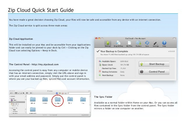 Zip Cloud Quick Start Guide You have made a great decision choosing Zip Cloud, your files will now be safe and accessible ...