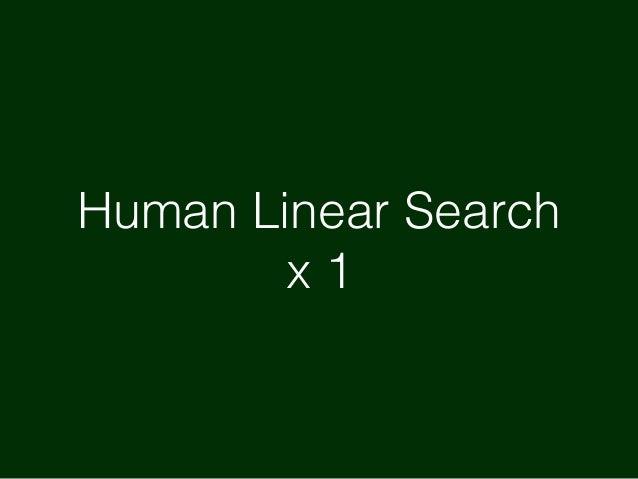 Human Linear Search x 3